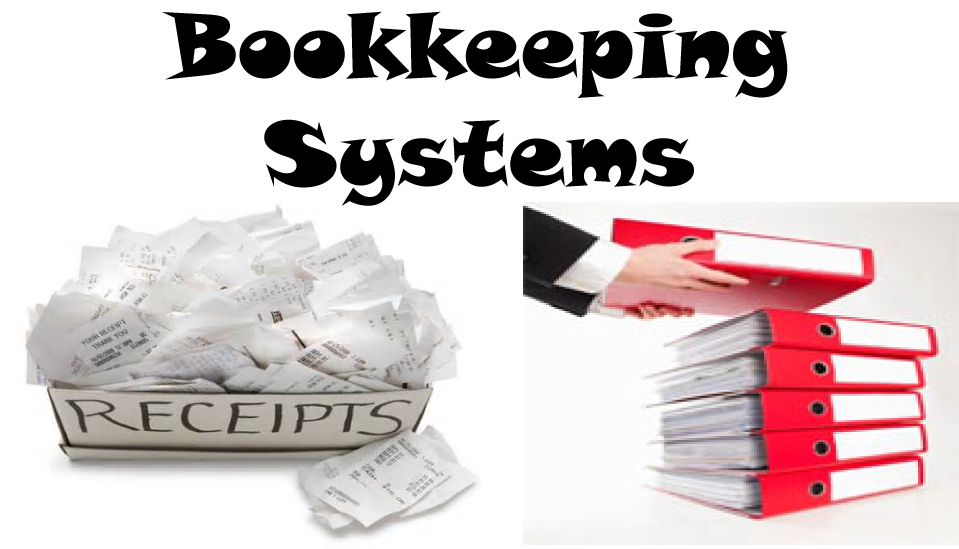 Bookkeeping and Accounting Bookkeeping Systems